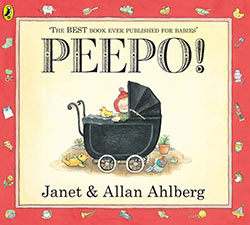 Peepo! Janet and Allan Ahlberg
